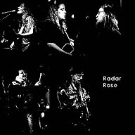 Radar Rose has 32% less dangerous fumes than most other rock bands...1999 band fume mag.